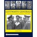 Luftwaffe Generals: The Knight's Cross Holders 1939-1945