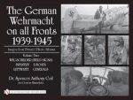 The German Wehrmacht on all Fronts 1939-1945, Vol. 2