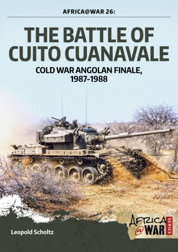 AFRICA@WAR 26: THE BATTLE OF CUITO CUANAVALE