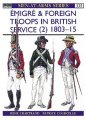 Émigré and Foreign Troops in British Service (2): 1803–15