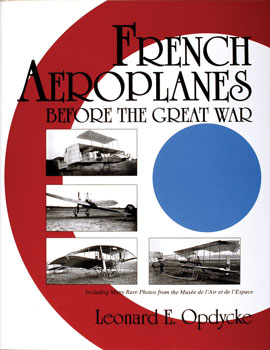 French Aeroplanes Before the Great War