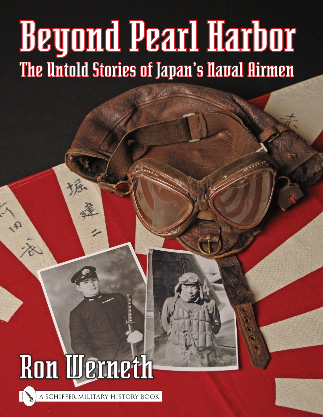 Beyond Pearl Harbor: The Untold Stories of Japan's Naval Airmen