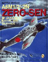 Mitsubishi A6M-1/2/2N Zero-Sen of the Japanese Naval Air Service