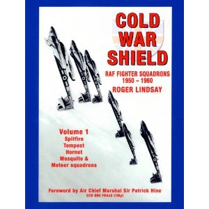 Cold War Shield: RAF Fighter Squadrons 1950-1960, vol.1