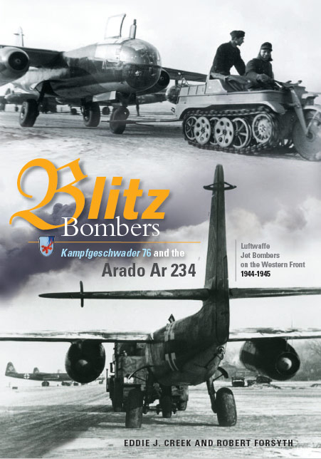 Blitz Bombers: Kampfgeschwader 76 and the Arado Ar 234