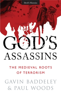 GOD'S ASSASSINS: The Medieval Roots of Terrorism