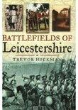 Battlefields of Leicestershire