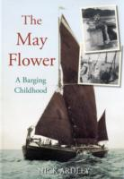 The May Flower: A Barging Childhood