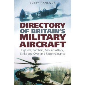 Directory of Britain's Military Aircraft Vol 1