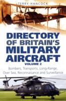 Directory of Britain's Military Aircraft Volume 2