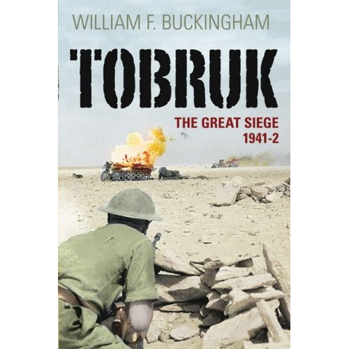 Tobruk : The Great Siege 1941-2