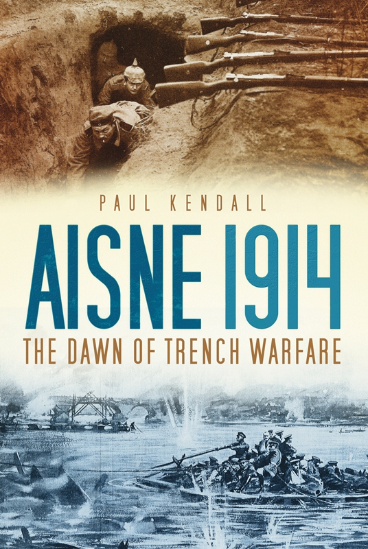Aisne 1914: The Dawn of Trench Warfare