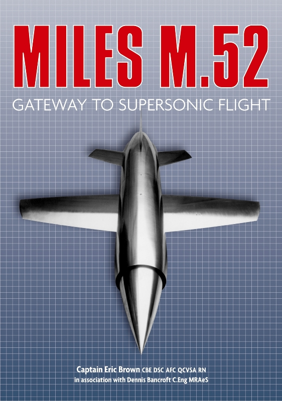 Miles M.52: Gateway to Supersonic Flight