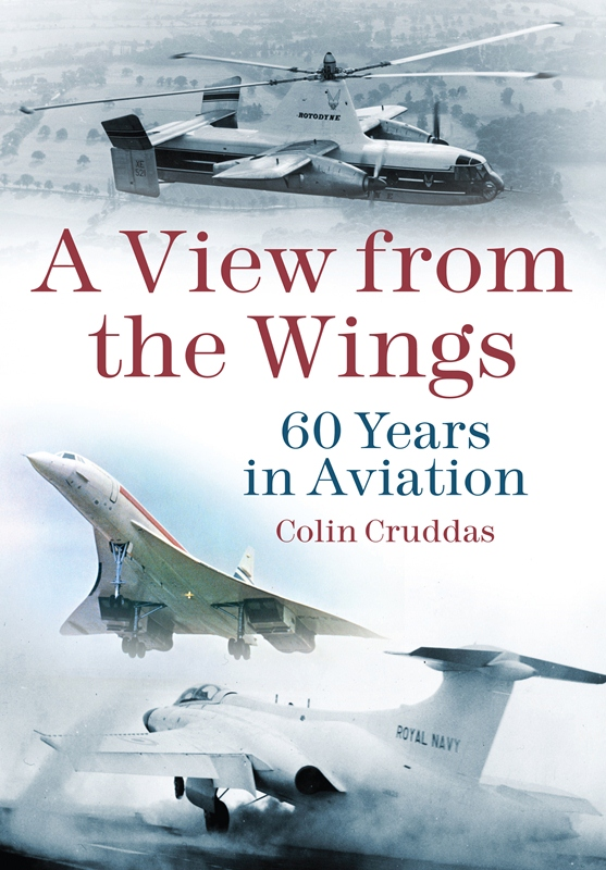 A View from the Wings: 60 Years in British Aviation