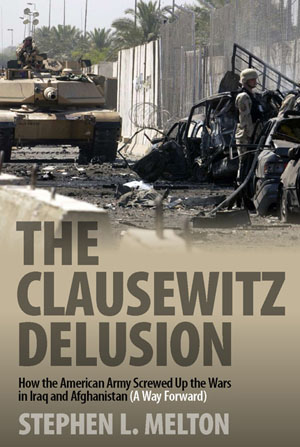 The Clausewitz Delusion