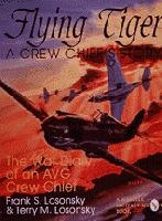 Flying Tiger: A Crew Chief's Story