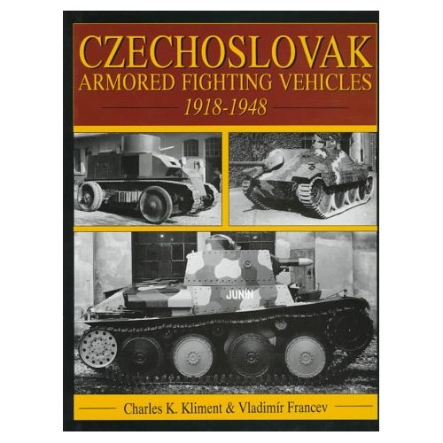 Czechoslovak Armored Fighting Vehicles 1918-1948