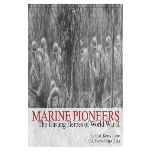 Marine Pioneers: The Unsung Heroes of World War II