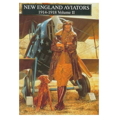 New England Aviators 1914-1918 Vol.2