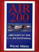 Air 200: Aircraft of the U.S. Bicentennial