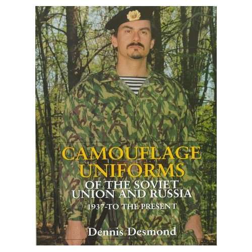 Camouflage Uniforms of the Soviet Union and Russia