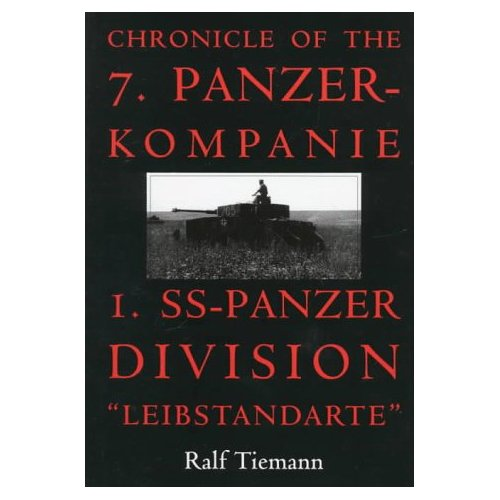 Chronicle of the 7. Panzer-kompanie 1. SS-Panzer Division