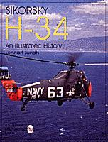Sikorsky H-34: An Illustrated History