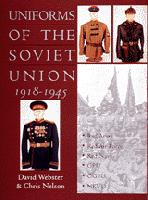 Uniforms of the Soviet Union 1918-1945