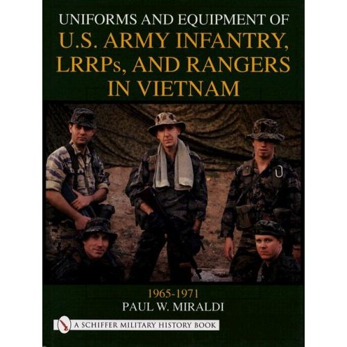 Uniforms and Equipment of U.S Army Infantry, LRRPs, and Rangers