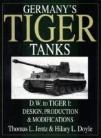 Germany's Tiger Tanks: D.W. to Tiger I