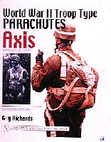 World War II Troop Type Parachutes Axis: Germany, Italy, Japan