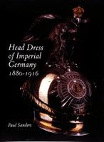 Head Dress of Imperial Germany
