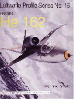 Luftwaffe Profile Series No.16: Heinkel He 162