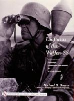 Uniforms of the Waffen-SS, vol.3