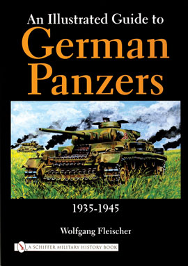 An Illustrated Guide to German Panzers 1935-1945
