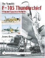 The Republic F-105 Thunderchief