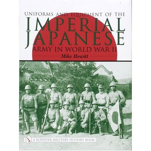 Uniforms and Equipment of the Imperial Japanese Army
