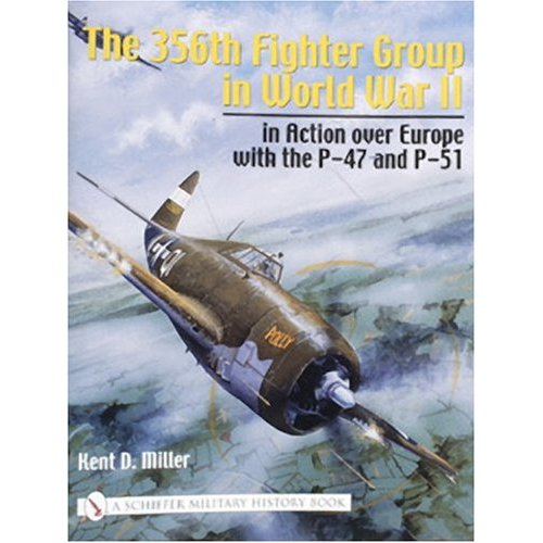 The 356th Fighter Group in World War II