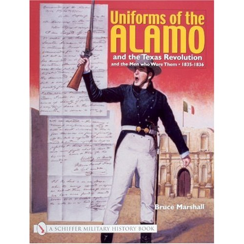 Uniforms of the Alamo and the Texas Revolution