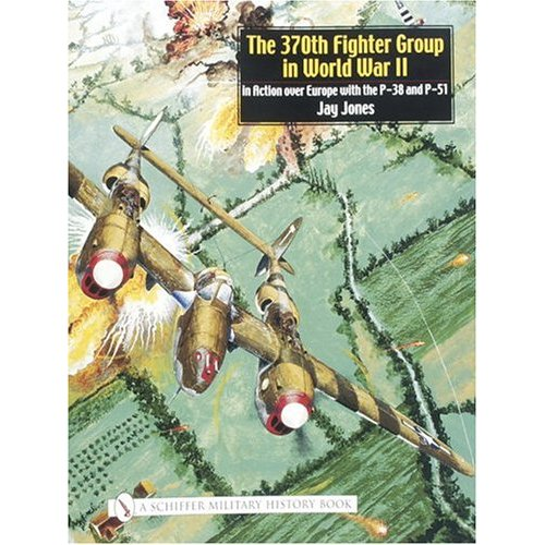 The 370th Fighter Group in World War II