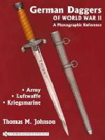 German Daggers of World War II, vol.1