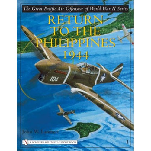 The Great Pacific Air Offensive of World War II, Vol. I