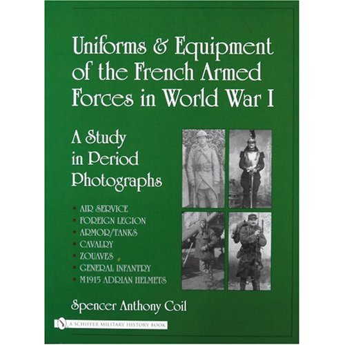 Uniforms and Equipment of the French Armed Forces in World War I