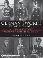 German Swords of World War II - A Photographic Reference, vol.2