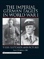 The Imperial German Eagles in World War I
