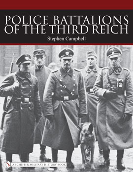 Police Battalions of the Third Reich