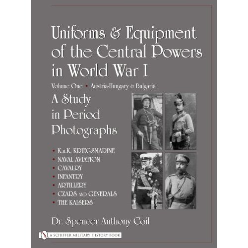 Uniforms & Equipment of the Central Powers in World War I