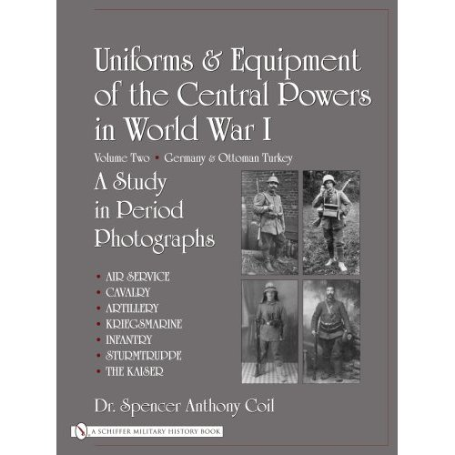 Uniforms & Equipment of the Central Powers in World War I, vol.2