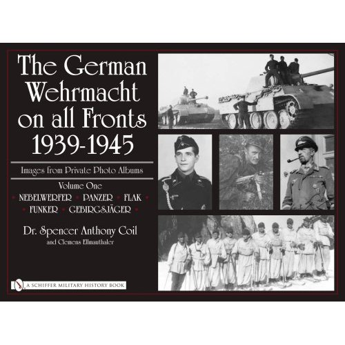 The German Wehrmacht on all Fronts 1939-1945, Vol. 1