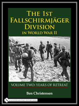 The 1st Fallschirmjäger Division in World War II, Vol. 2
